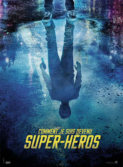 Comment je suis devenu super-héros